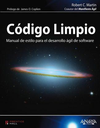 Código Limpio: Manual de estilo para el desarrollo ágil de software