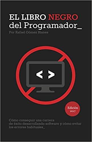 El libro negro del Programador - evitar errores habituales en el desarrollo de software
